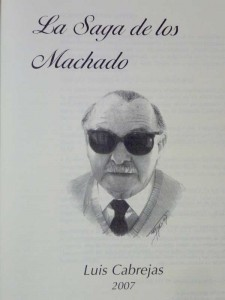 La Saga de los Machado_Luis Cabrejas